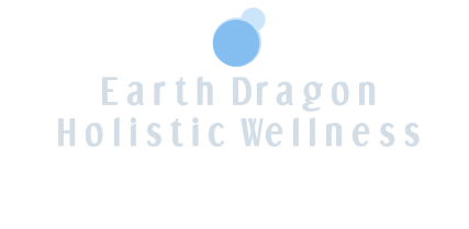 Earth Dragon Holistic Wellness
